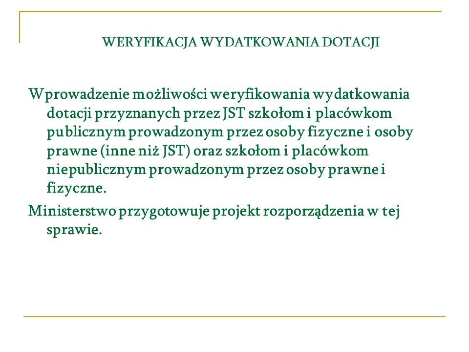 INFORMACJA O STANIE REALIZACJI ZADAŃ OŚWIATOWYCH Wójt (burmistrz, prezydent miasta), starosta, marszałek województwa, zgodnie z art.