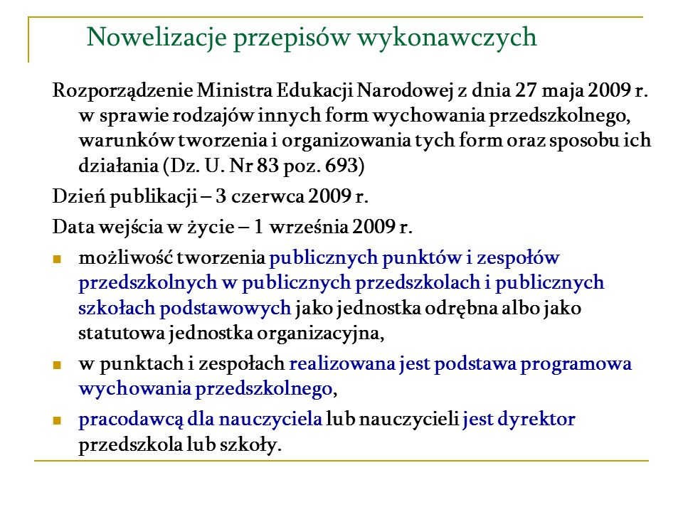 Nowelizacje przepisów wykonawczych Rozporządzenie Ministra Edukacji Narodowej z dnia 23 marca 2009 r.