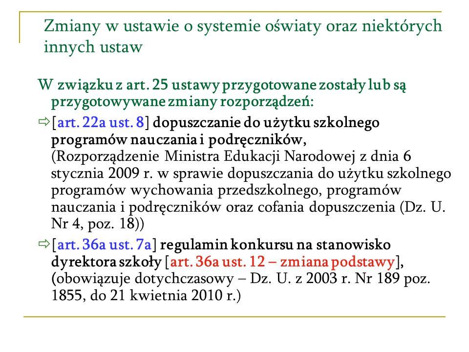 Zmiany w ustawie o systemie oświaty oraz niektórych innych ustaw [art.