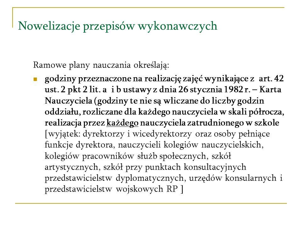 Nowelizacje przepisów wykonawczych Rozporządzenie Ministra Edukacji Narodowej z dnia 12 marca 2009 r.