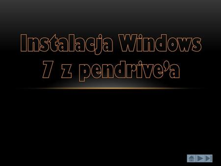 Instalacja Windows 7 z pendrive'a
