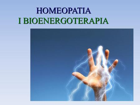 HOMEOPATIA I BIOENERGOTERAPIA