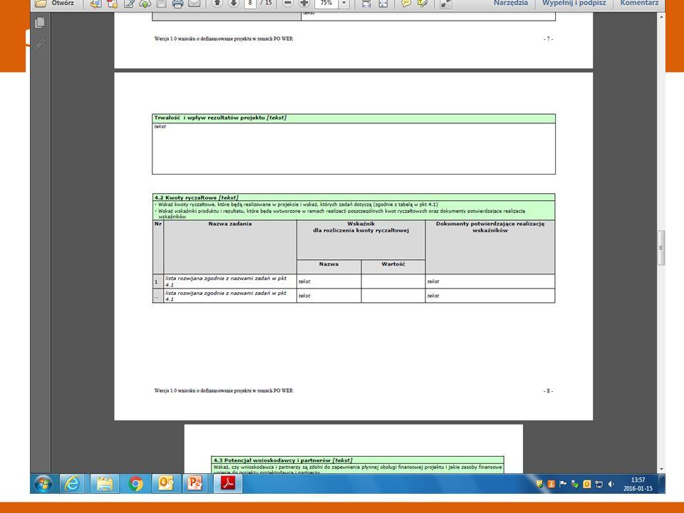 4.2 Kwoty ryczałtowe W ramach konkursu obligatoryjne jest stosowanie kwot ryczałtowych, ponieważ określone maksymalne wartości projektów dla 10 obszarów kształcenia, w całości finansowane ze środków EFS i budżetu państwa, nie przekraczają wyrażonej w PLN równowartości 100 000 EUR Kwotą ryczałtową jest kwota uzgodniona za wykonanie określonego w projekcie zadania na etapie zatwierdzenia wniosku o dofinansowanie projektu (jedna kwota ryczałtowa = jedno zadanie)
