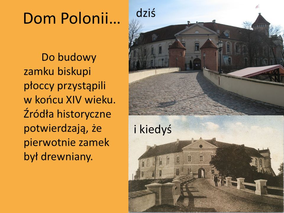Dom Polonii… dziś i kiedyś