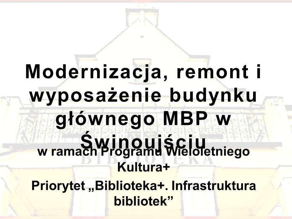 Modernizacja, remont i wyposażenie budynku głównego MBP w Świnoujściu