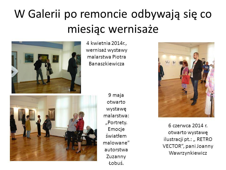 W Galerii po remoncie odbywają się co miesiąc wernisaże