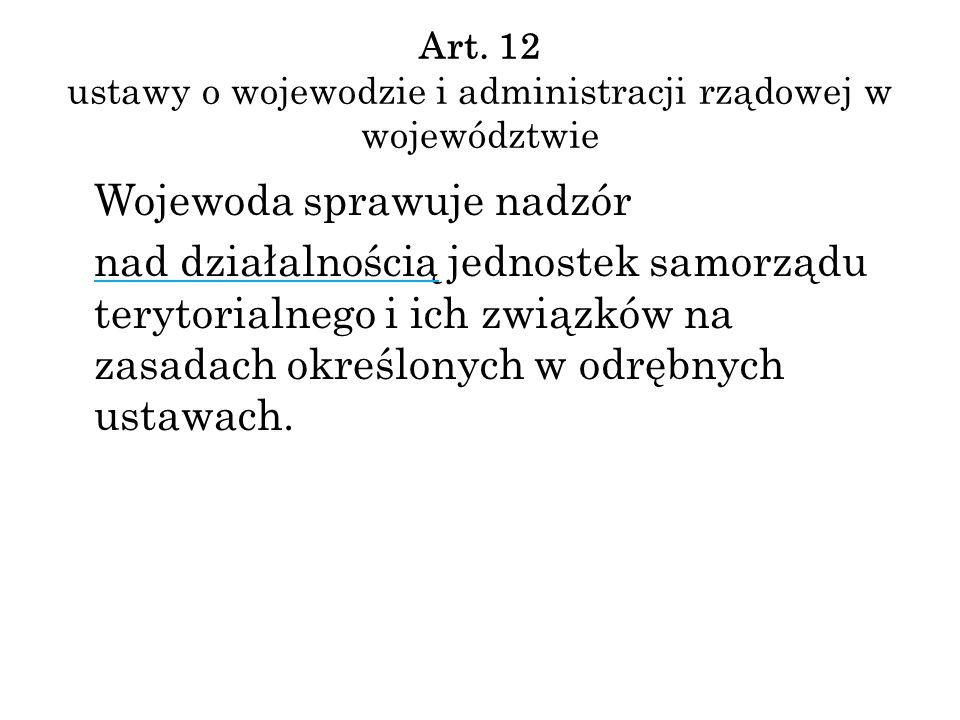 Art. 12 ustawy o wojewodzie i administracji rządowej w województwie