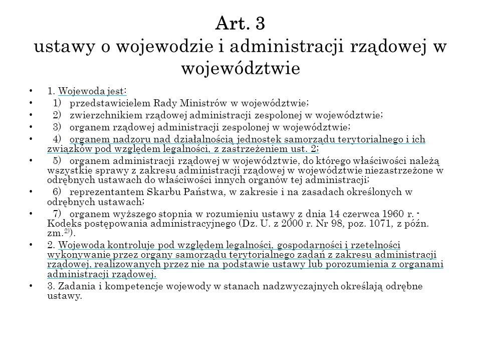 Art. 3 ustawy o wojewodzie i administracji rządowej w województwie
