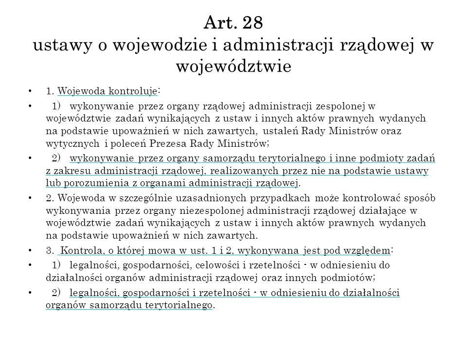 Art. 28 ustawy o wojewodzie i administracji rządowej w województwie