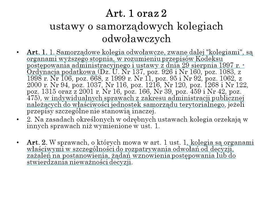 Art. 1 oraz 2 ustawy o samorządowych kolegiach odwoławczych