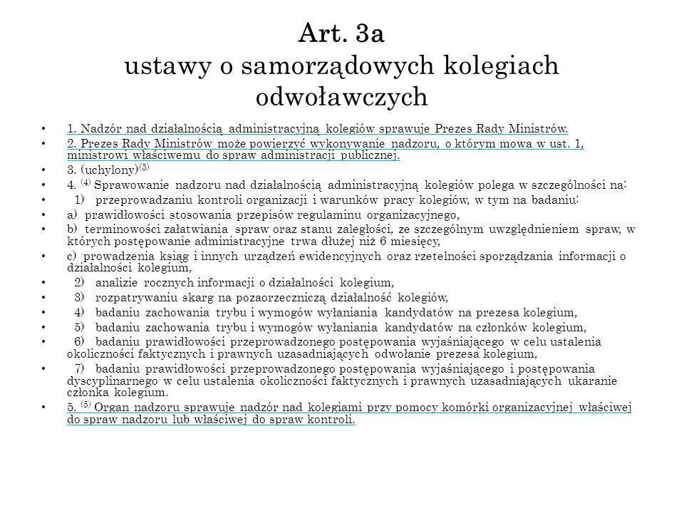 Art. 3a ustawy o samorządowych kolegiach odwoławczych