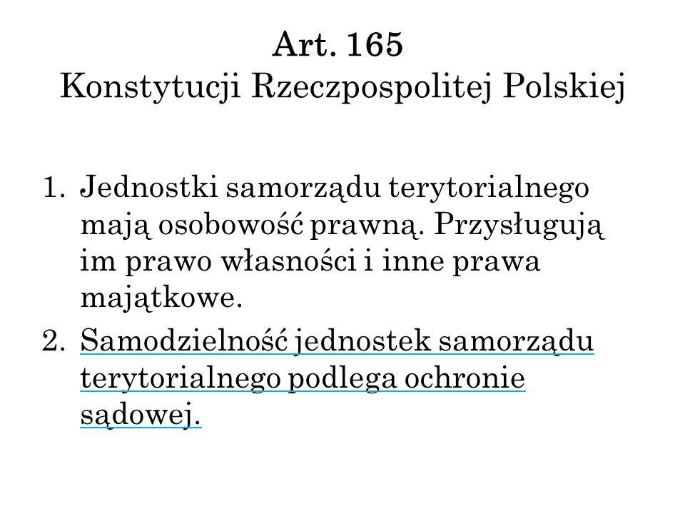 Art. 165 Konstytucji Rzeczpospolitej Polskiej