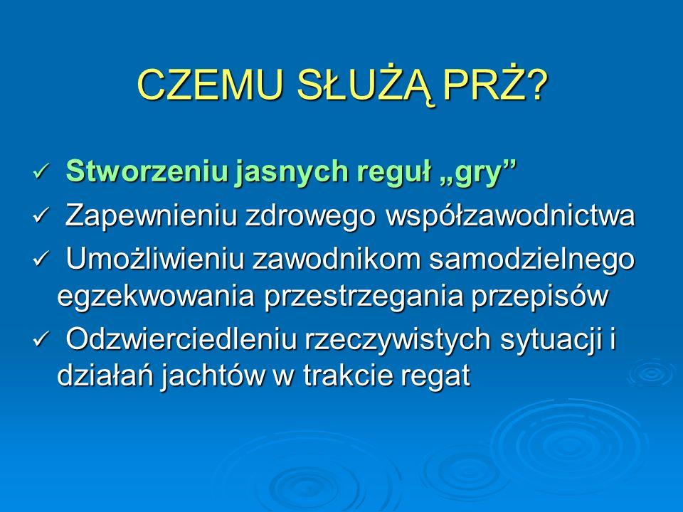 """CZEMU SŁUŻĄ PRŻ Stworzeniu jasnych reguł """"gry"""