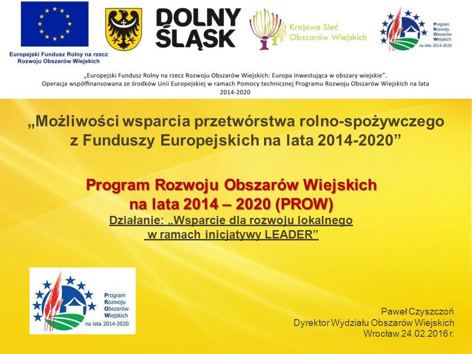 Program Rozwoju Obszarów Wiejskich na lata 2014 – 2020 (PROW)