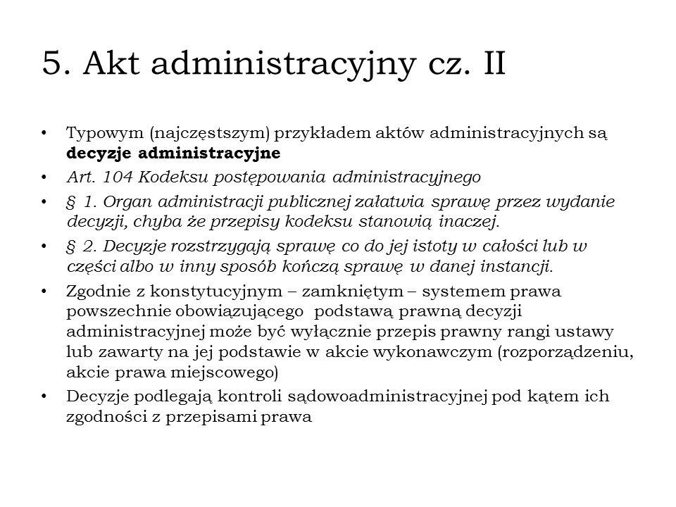 5. Akt administracyjny cz. II