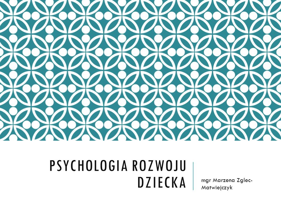 Psychologia rozwoju dziecka