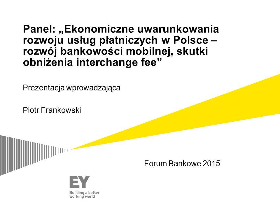 """Panel: """"Ekonomiczne uwarunkowania rozwoju usług płatniczych w Polsce – rozwój bankowości mobilnej, skutki obniżenia interchange fee"""