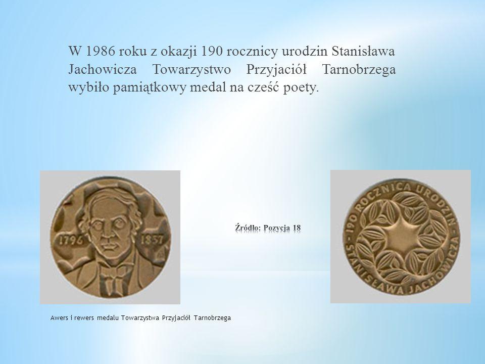 W 1986 roku z okazji 190 rocznicy urodzin Stanisława Jachowicza Towarzystwo Przyjaciół Tarnobrzega wybiło pamiątkowy medal na cześć poety.