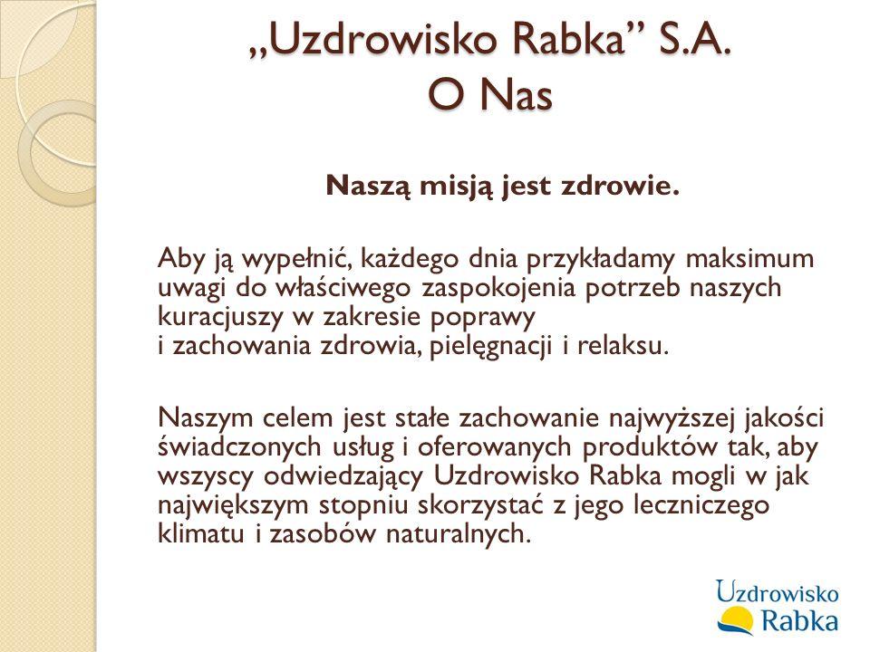 """Uzdrowisko Rabka S.A. O Nas"