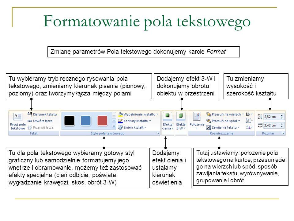 Formatowanie pola tekstowego