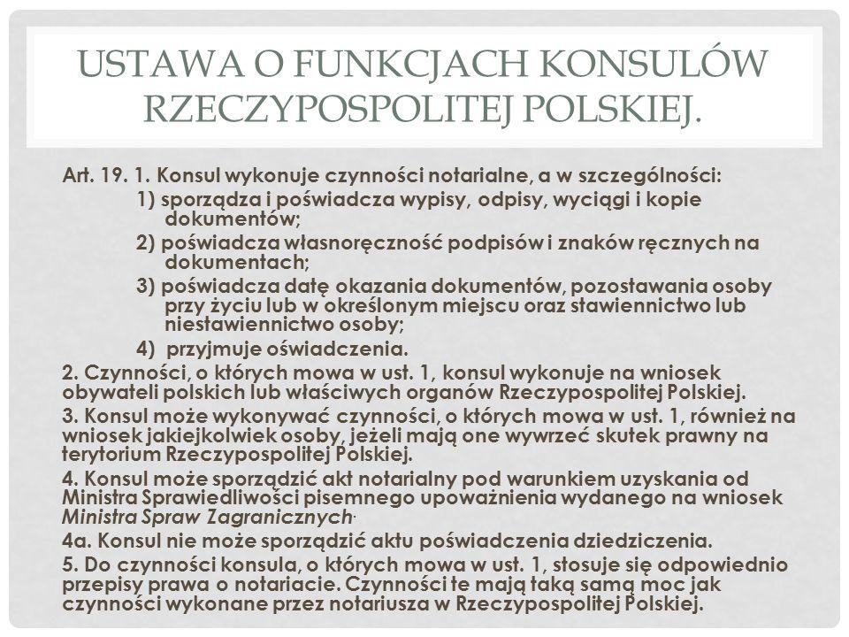 USTAWA o funkcjach konsulów Rzeczypospolitej Polskiej.