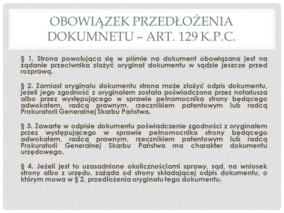 OBOWIĄZEK PRZEDŁOŻENIA DOKUMNETU – ART. 129 K.P.C.