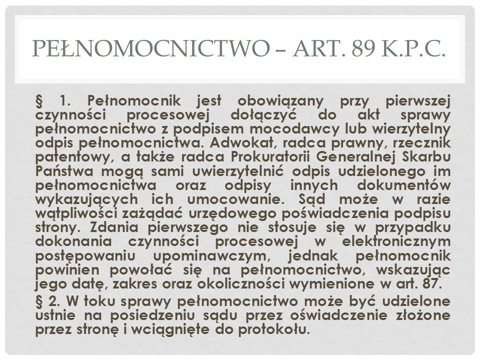 PEŁNOMOCNICTWO – ART. 89 K.P.C.