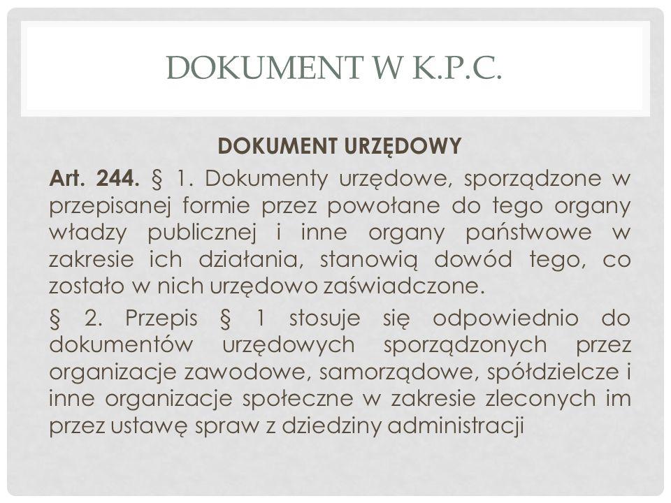 Dokument W K.P.C. DOKUMENT URZĘDOWY