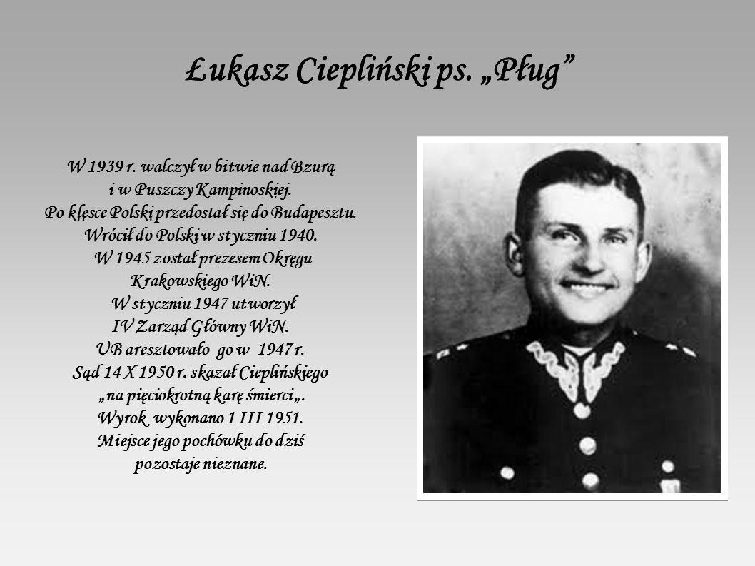"""Łukasz Ciepliński ps. """"Pług"""