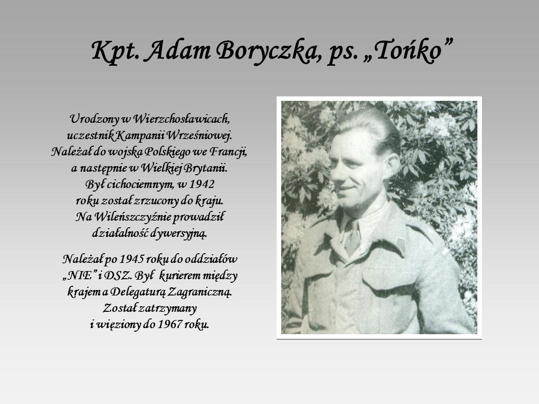 "Kpt. Adam Boryczka, ps. ""Tońko"