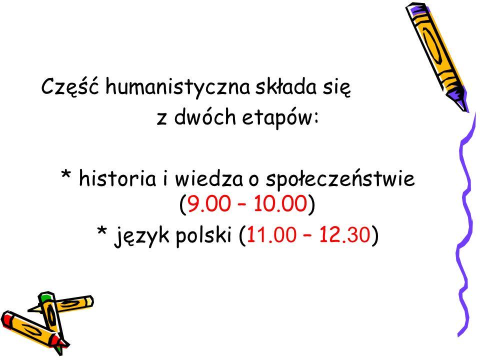 * historia i wiedza o społeczeństwie (9.00 – 10.00)