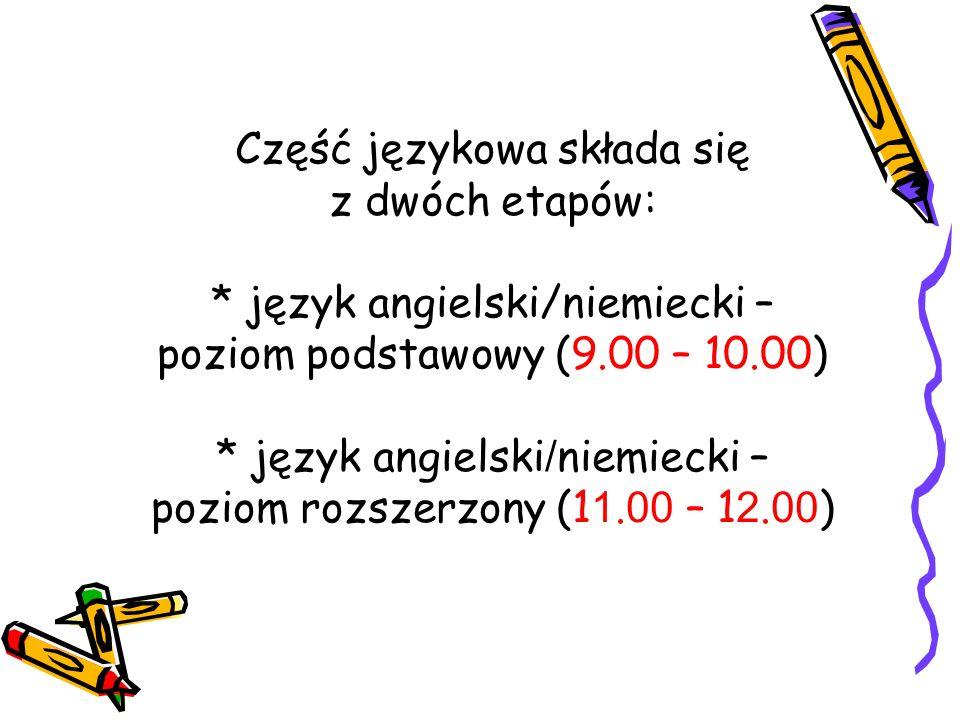 Część językowa składa się z dwóch etapów: