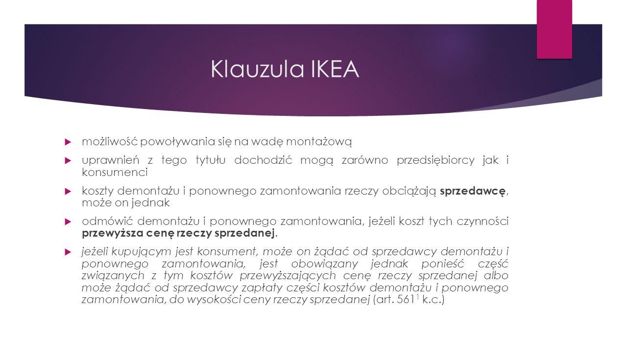 Klauzula IKEA możliwość powoływania się na wadę montażową