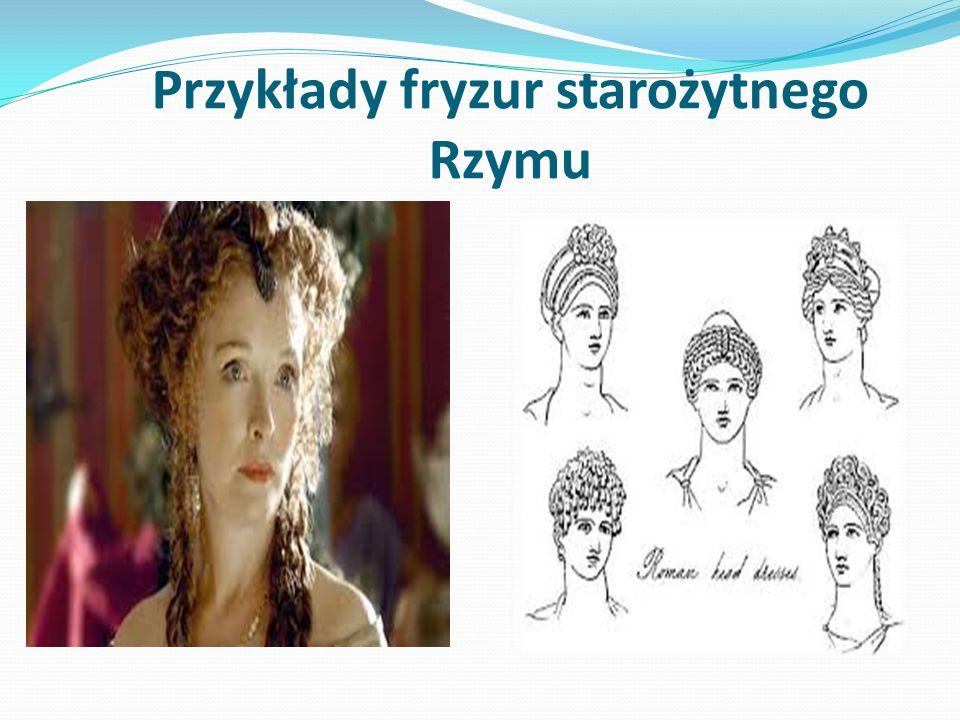 Przykłady fryzur starożytnego Rzymu