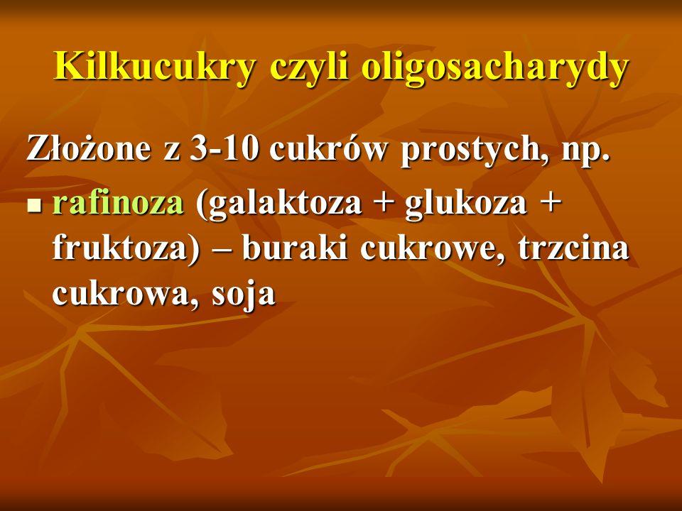 Kilkucukry czyli oligosacharydy