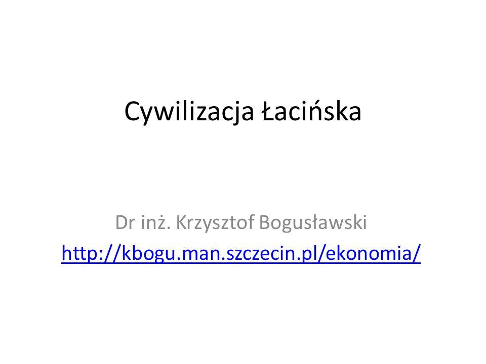 Dr inż. Krzysztof Bogusławski http://kbogu.man.szczecin.pl/ekonomia/