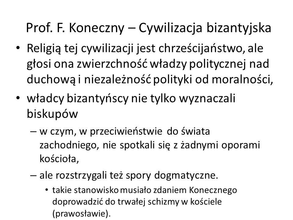 Prof. F. Koneczny – Cywilizacja bizantyjska