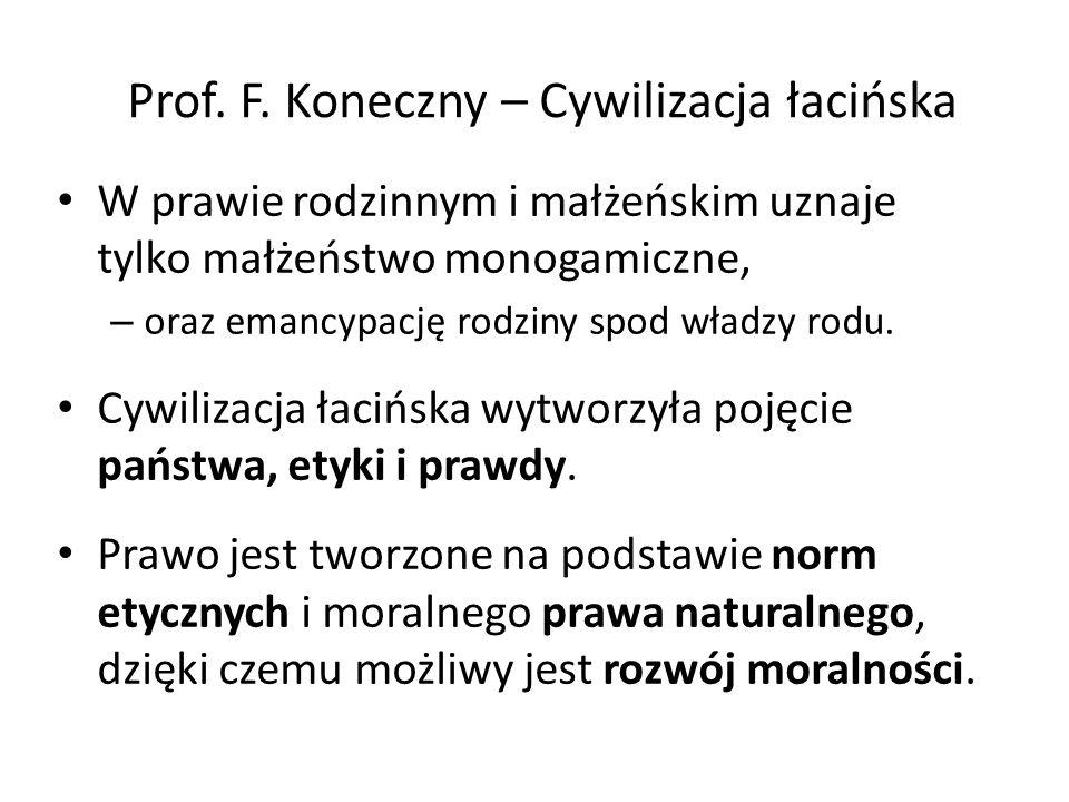 Prof. F. Koneczny – Cywilizacja łacińska