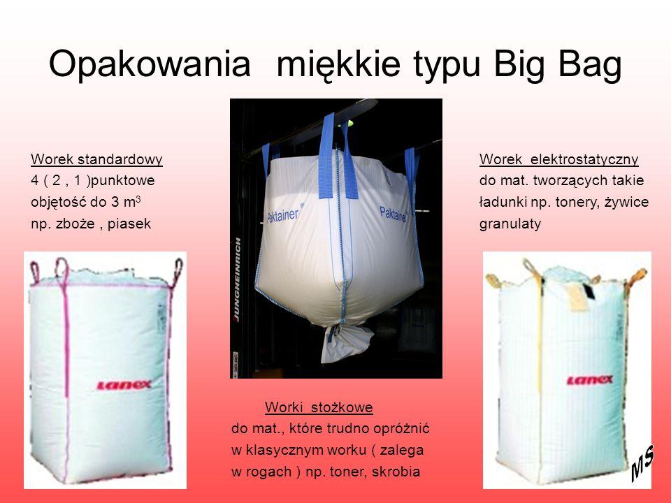 Opakowania miękkie typu Big Bag
