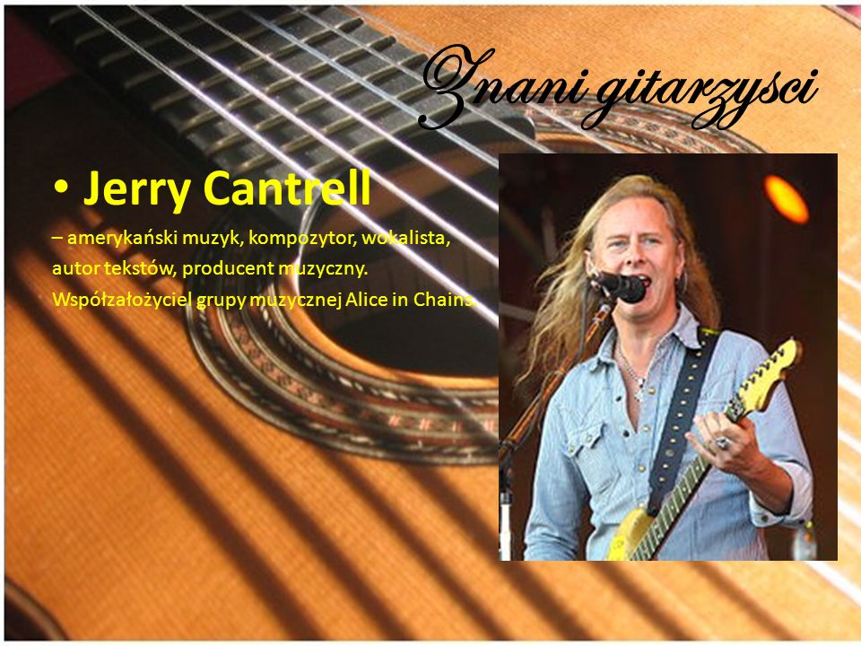 Znani gitarzysci Jerry Cantrell