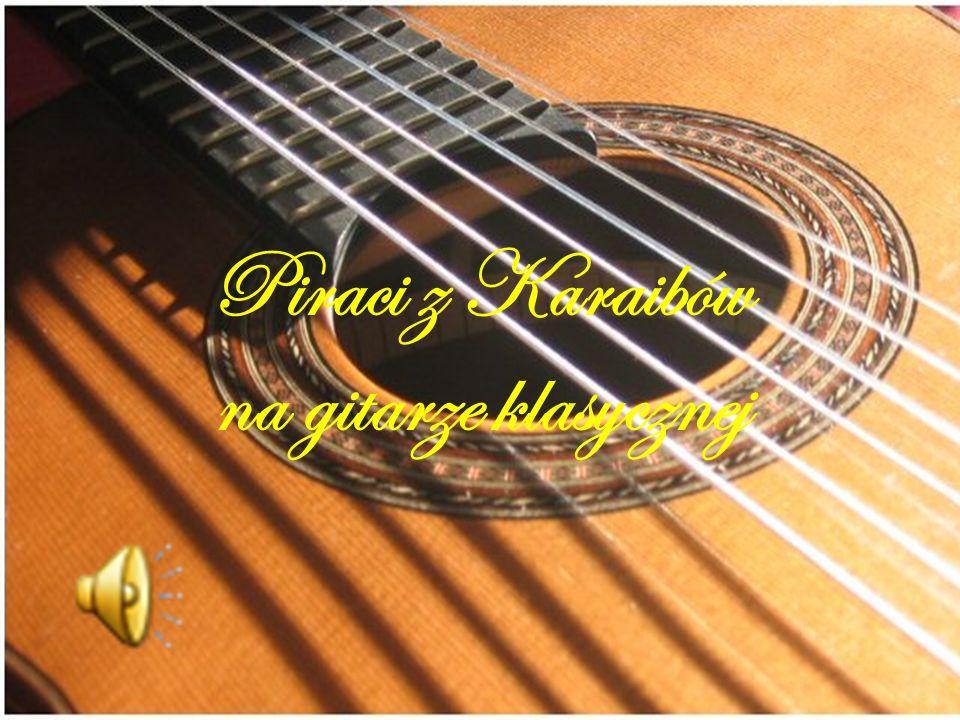 Piraci z Karaibów na gitarze klasycznej