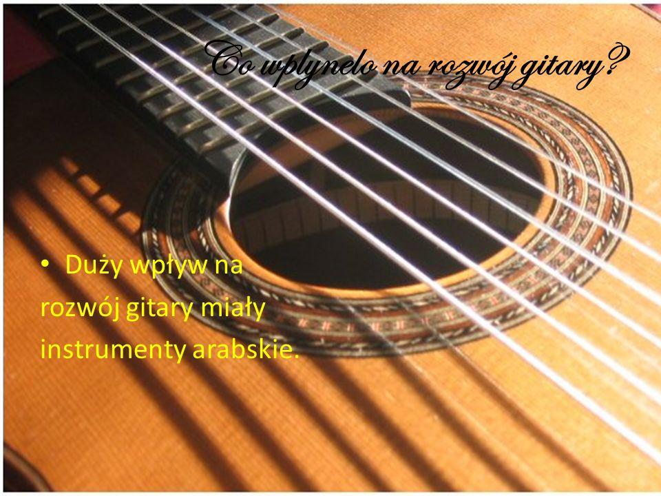 Co wplynelo na rozwój gitary