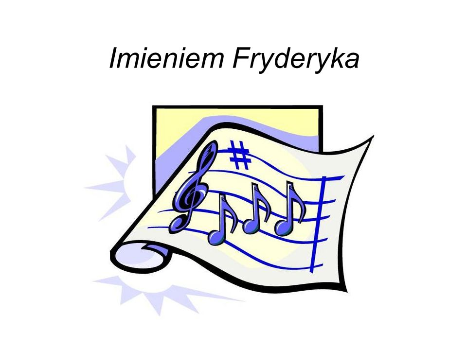 Imieniem Fryderyka