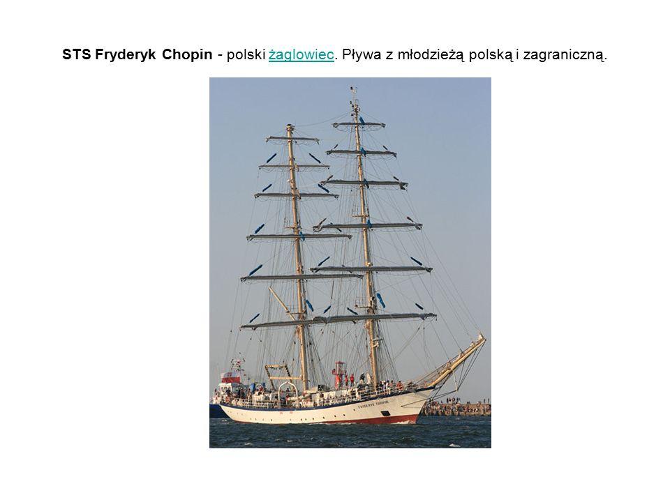 STS Fryderyk Chopin - polski żaglowiec