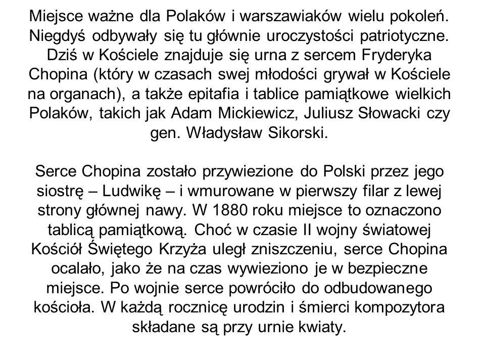Miejsce ważne dla Polaków i warszawiaków wielu pokoleń