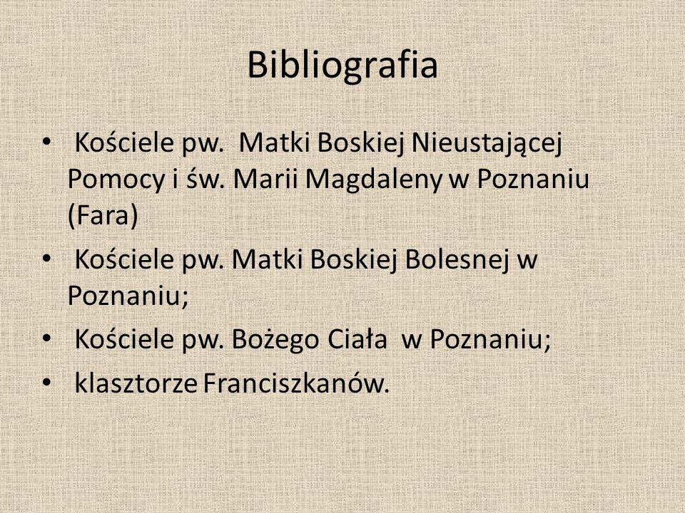 Bibliografia Kościele pw. Matki Boskiej Nieustającej Pomocy i św. Marii Magdaleny w Poznaniu (Fara)