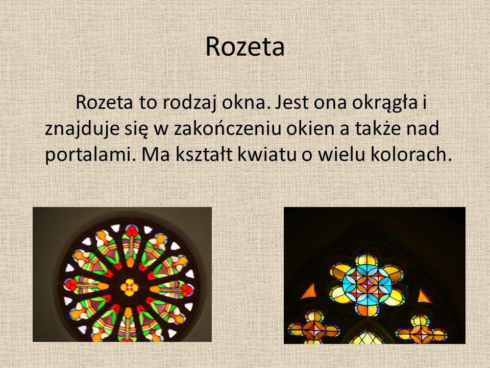 Rozeta Rozeta to rodzaj okna.