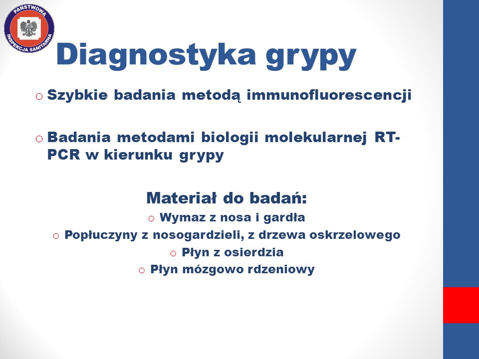 Diagnostyka grypy Materiał do badań: