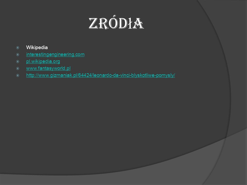 Zródła Wikipedia interestingengineering.com pl.wikipedia.org