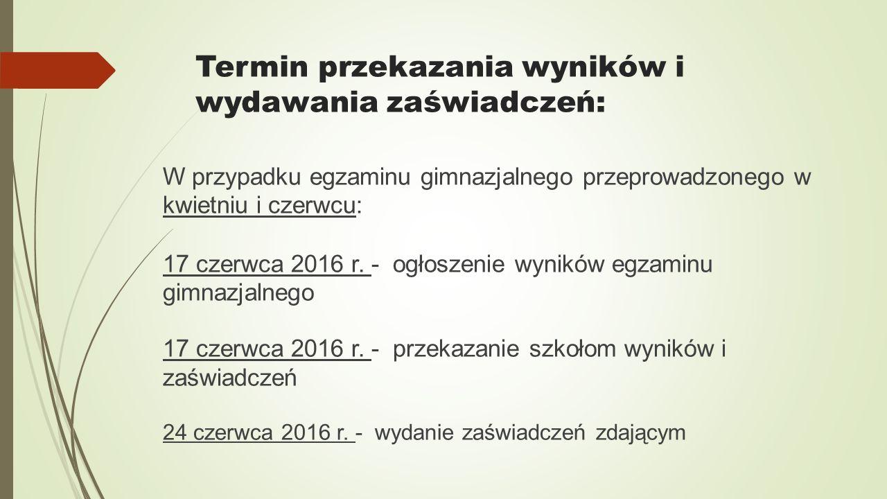 Termin przekazania wyników i wydawania zaświadczeń: